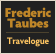 Frederic Taubes  Travelogue