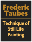 Frederic Taubes  Technique of Still Life Painting