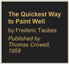The Quickest Way to Paint Well
