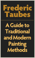 Frederic Taubes  A Guide to Traditional and Modern Painting Methods
